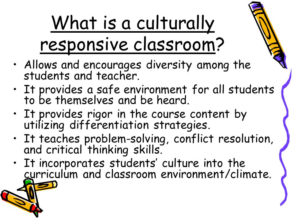 What is a culturally responsive classroom.