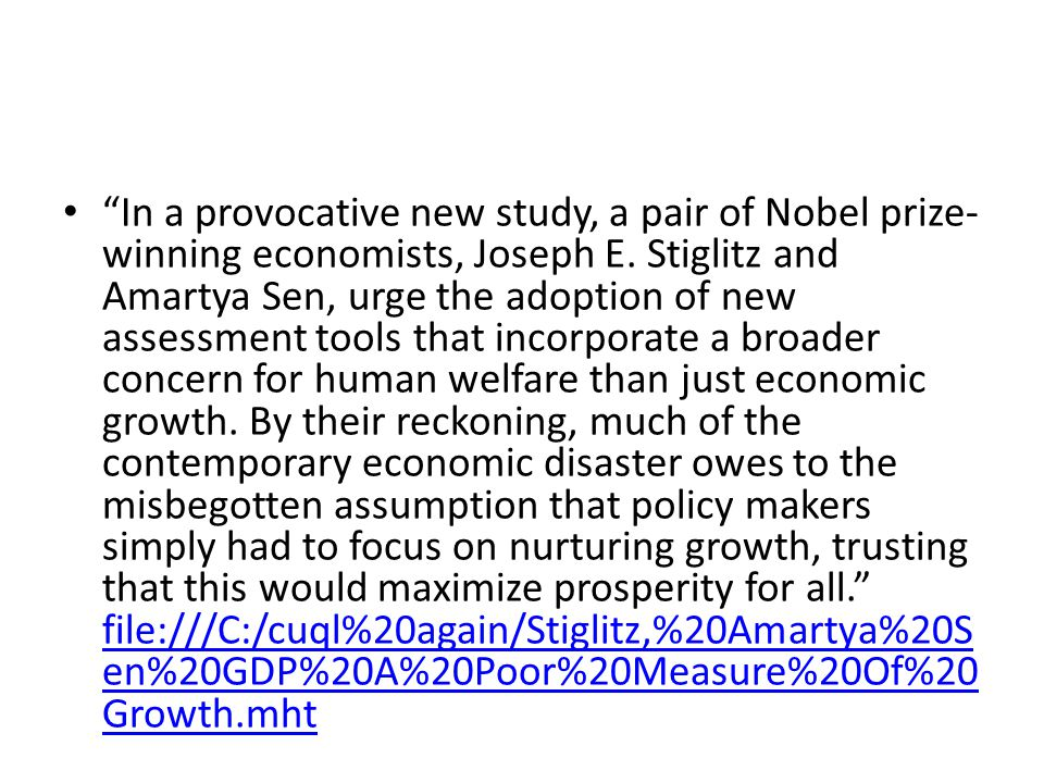In a provocative new study, a pair of Nobel prize- winning economists, Joseph E.
