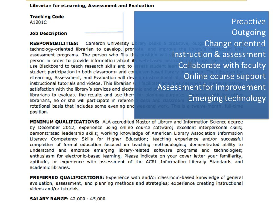 Proactive Outgoing Change oriented Instruction & assessment Collaborate with faculty Online course support Assessment for improvement Emerging technology Proactive Outgoing Change oriented Instruction & assessment Collaborate with faculty Online course support Assessment for improvement Emerging technology