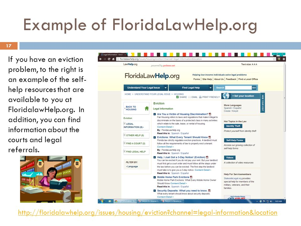 Example of FloridaLawHelp.org If you have an eviction problem, to the right is an example of the self- help resources that are available to you at FloridalawHelp.org.