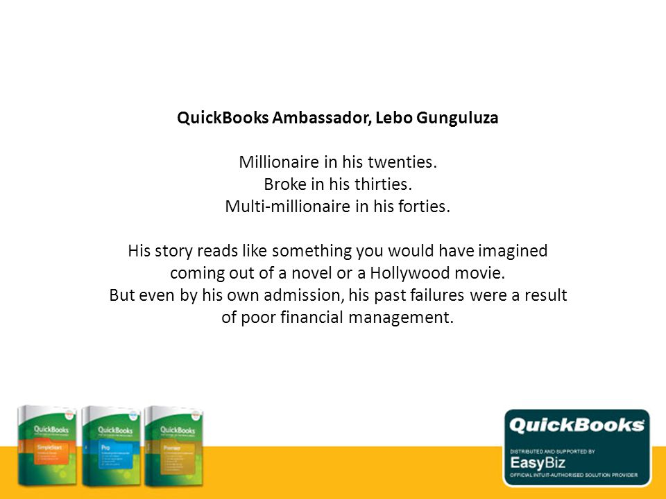 QuickBooks Ambassador, Lebo Gunguluza Millionaire in his twenties.