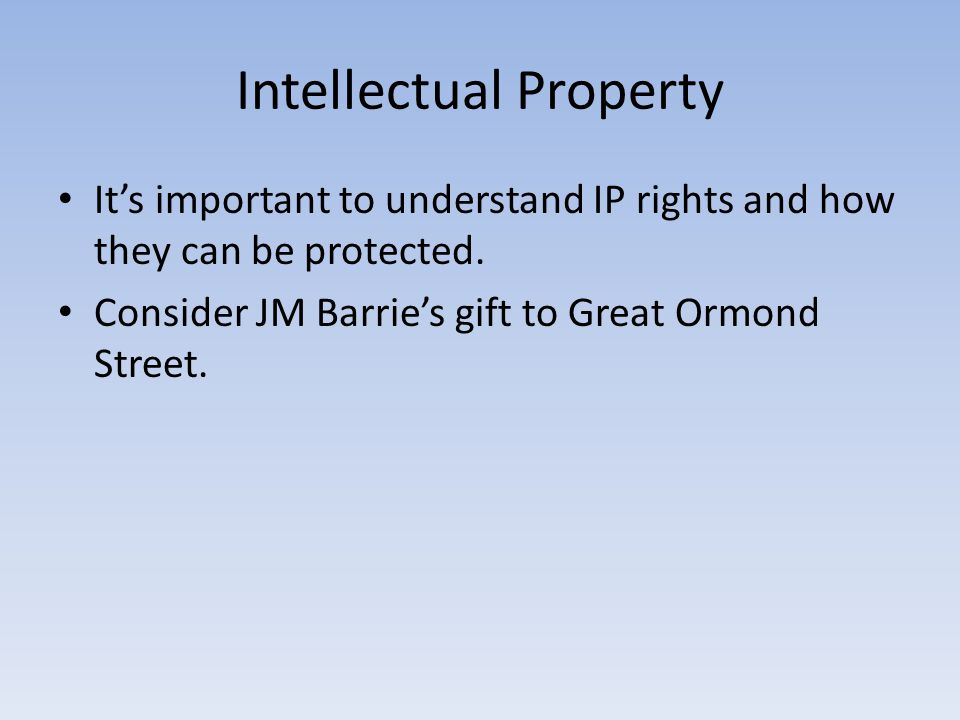Intellectual Property Its important to understand IP rights and how they can be protected.