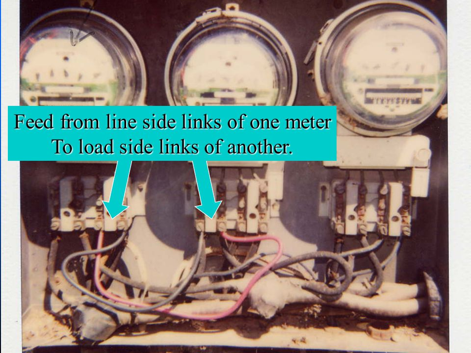 Feed from line side links of one meter To load side links of another.