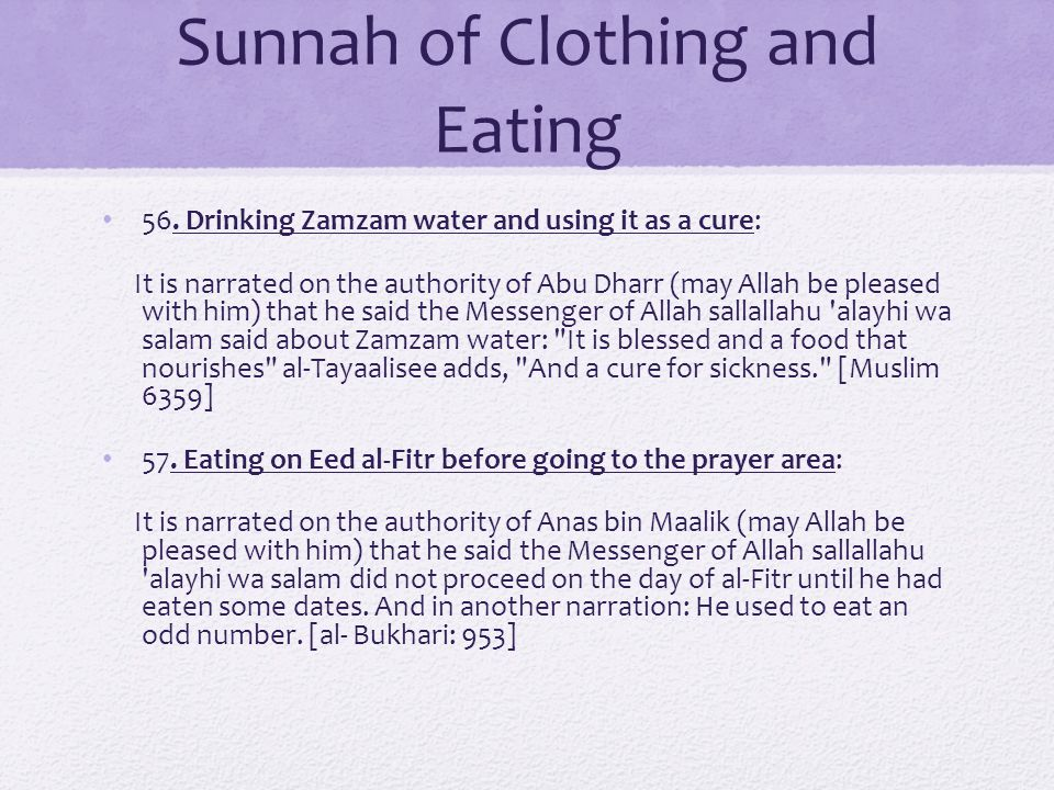 Sunnah of Clothing and Eating 56.
