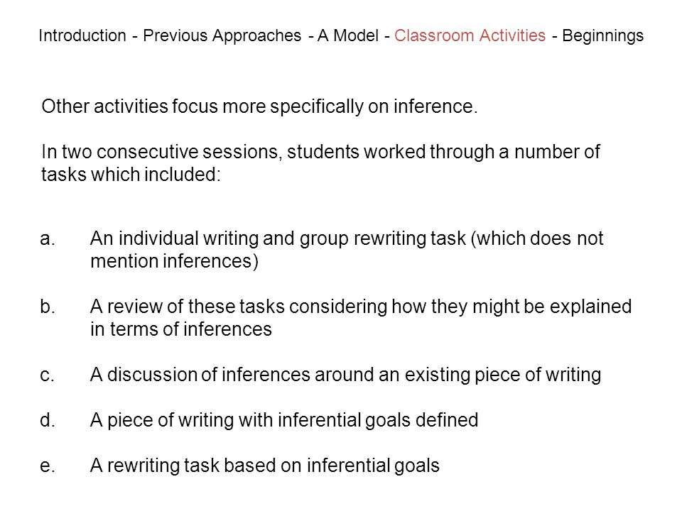 Other activities focus more specifically on inference.
