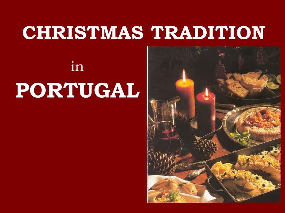 1 in portugal christmas tradition - Christmas In Portugal