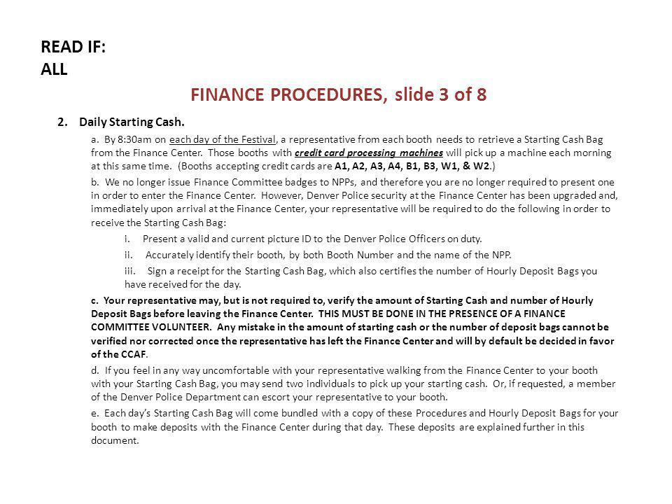 READ IF: ALL FINANCE PROCEDURES, slide 3 of 8 2. Daily Starting Cash.