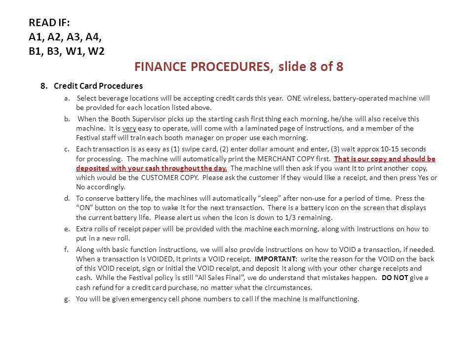 READ IF: A1, A2, A3, A4, B1, B3, W1, W2 FINANCE PROCEDURES, slide 8 of 8 8.