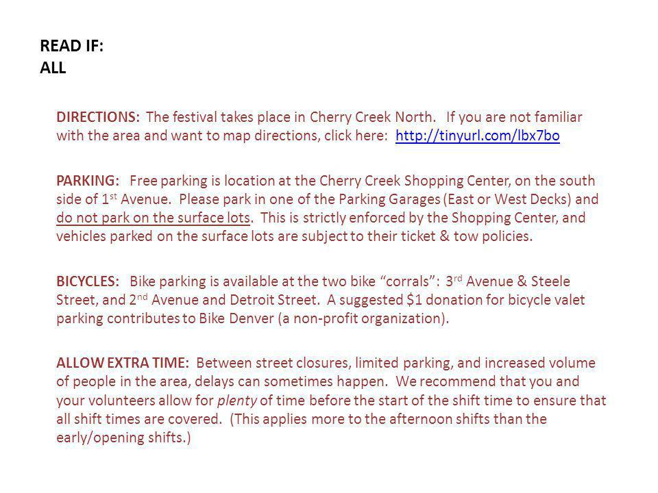 READ IF: ALL DIRECTIONS: The festival takes place in Cherry Creek North.