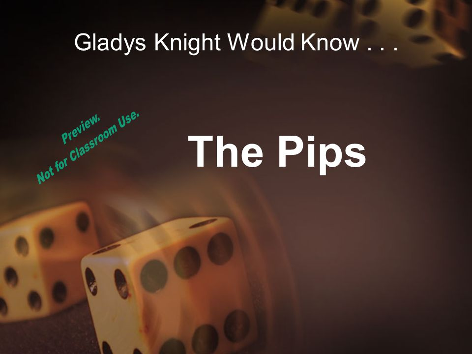 Gladys Knight Would Know... What do you call the spots on dice and dominoes