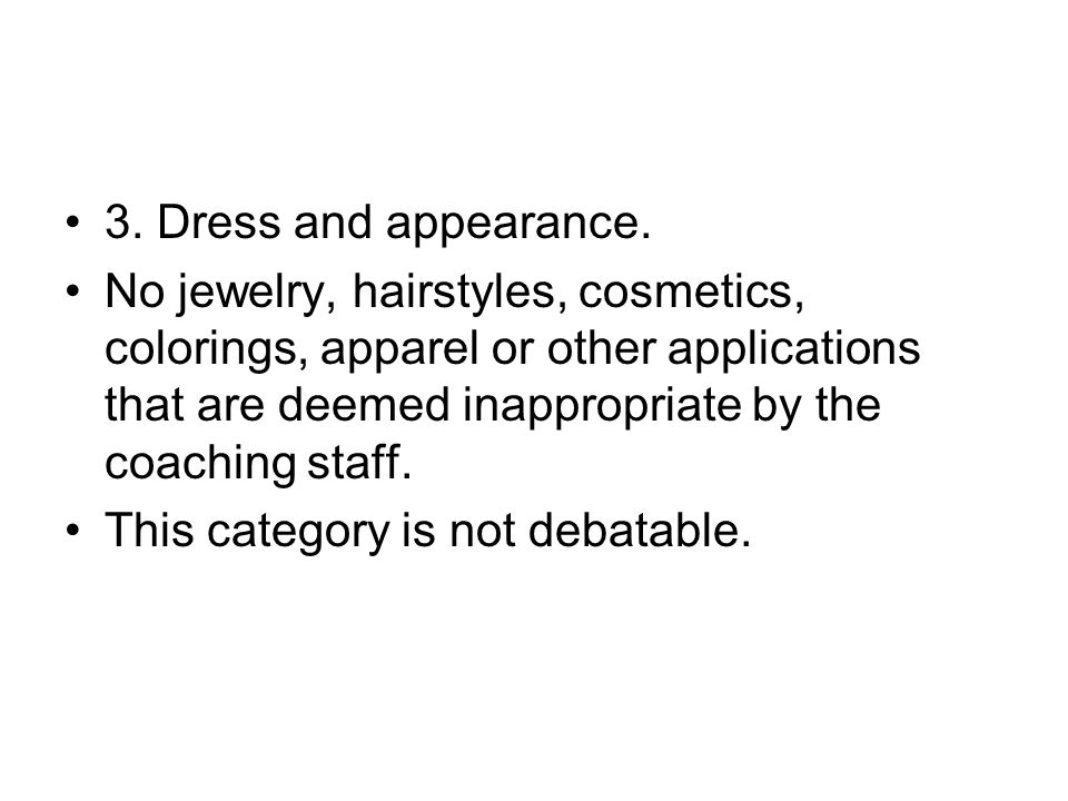 3. Dress and appearance.