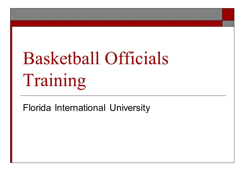 Basketball Officials Training Florida International University