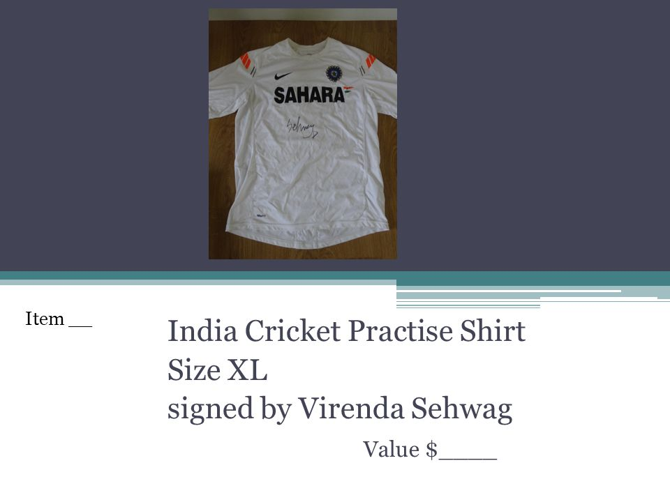 India Cricket Practise Shirt Size XL signed by Virenda Sehwag Value $____ Item __