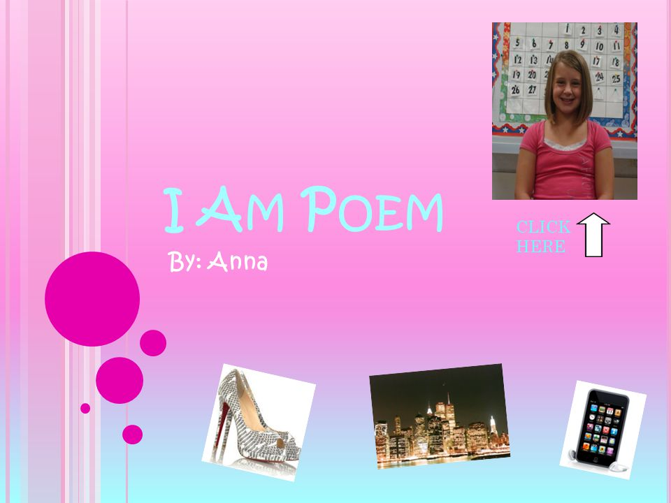I A M P OEM By: Anna CLICK HERE