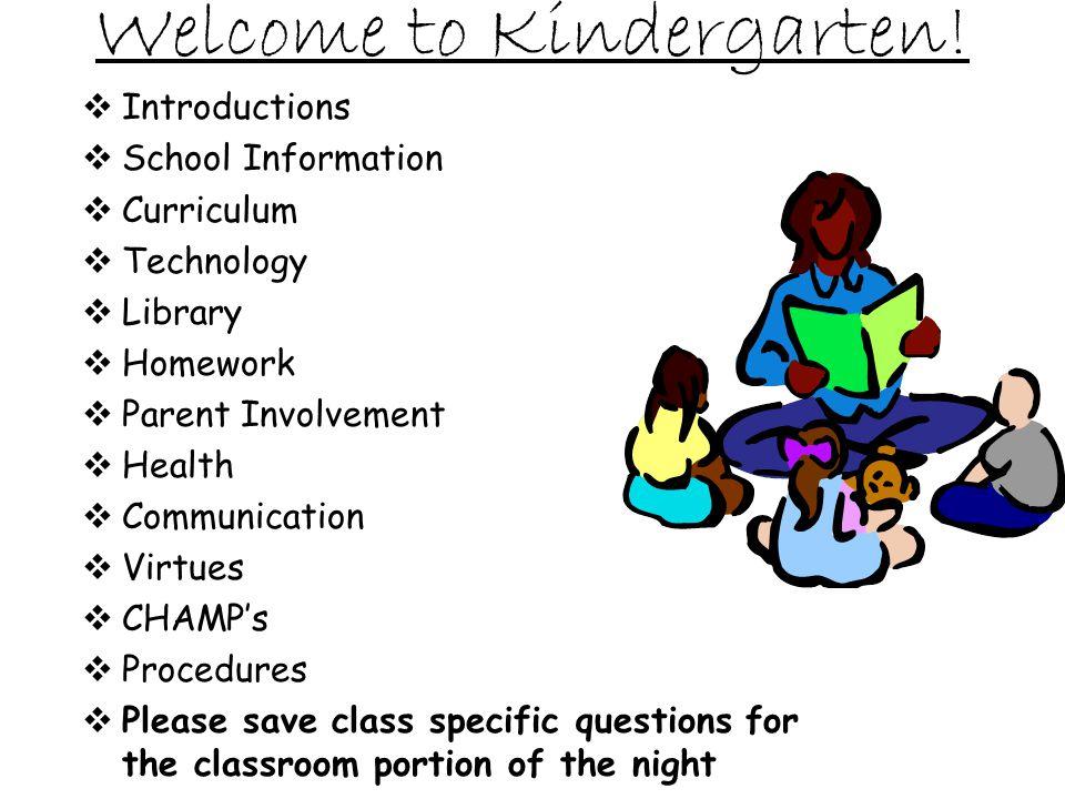 Welcome To Kindergarten Introductions School Information Curriculum