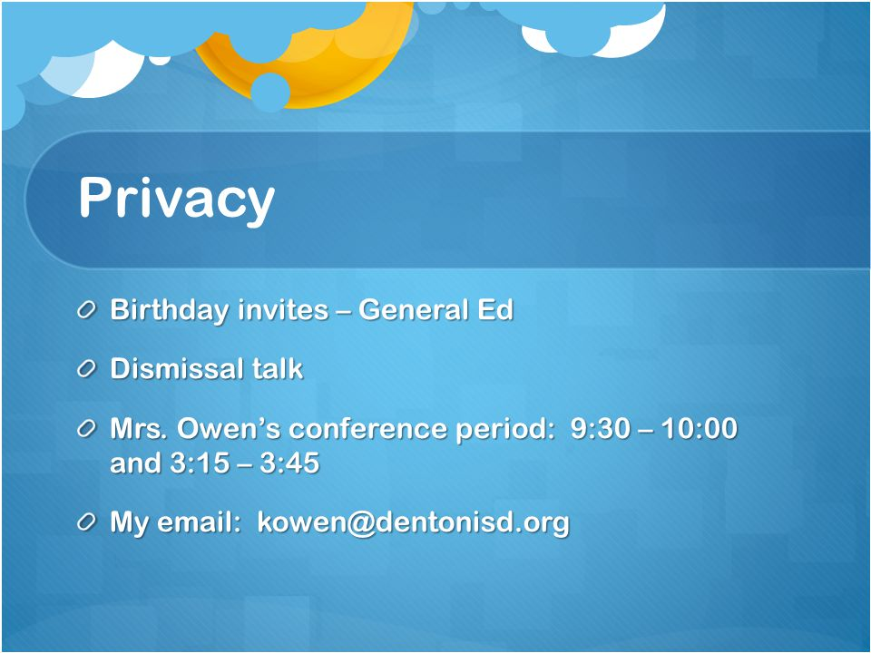 Privacy Birthday invites – General Ed Dismissal talk Mrs.