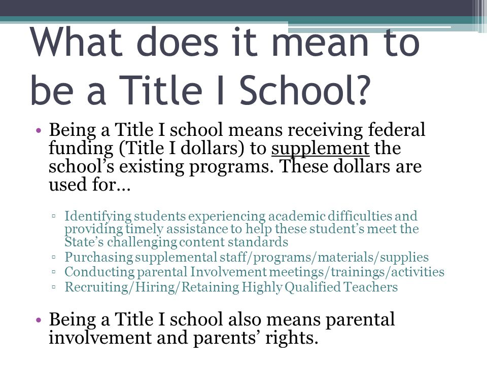 What does it mean to be a Title I School.