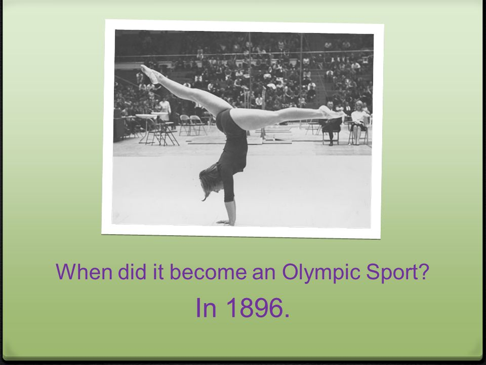 When did it become an Olympic Sport In 1896.