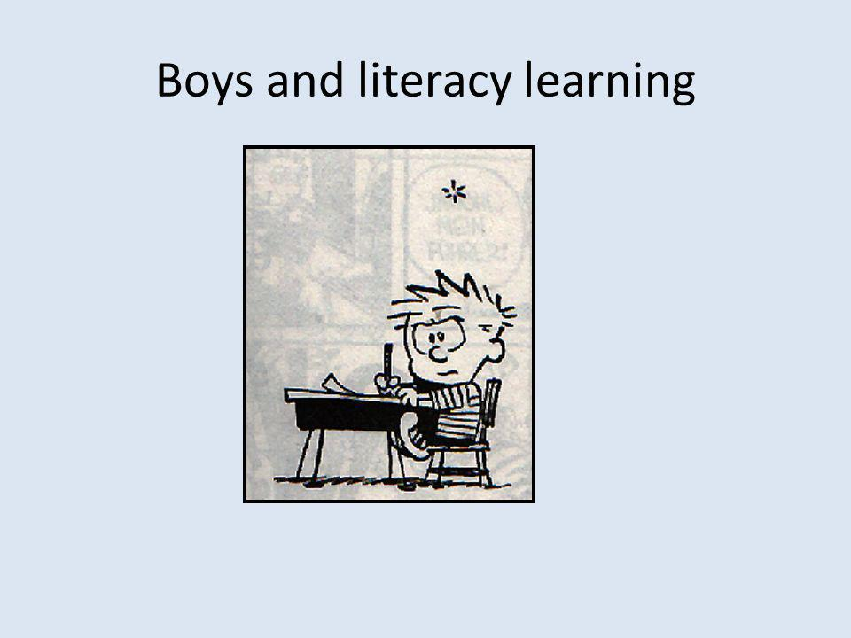Boys and literacy learning