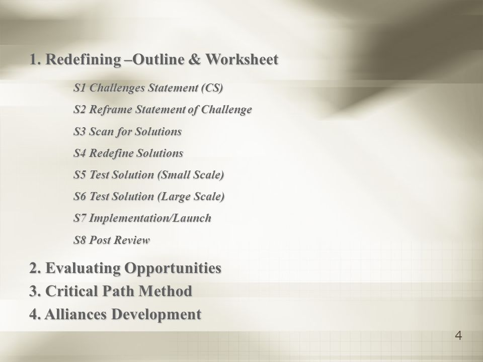 4 1. Redefining –Outline & Worksheet 2. Evaluating Opportunities 3.