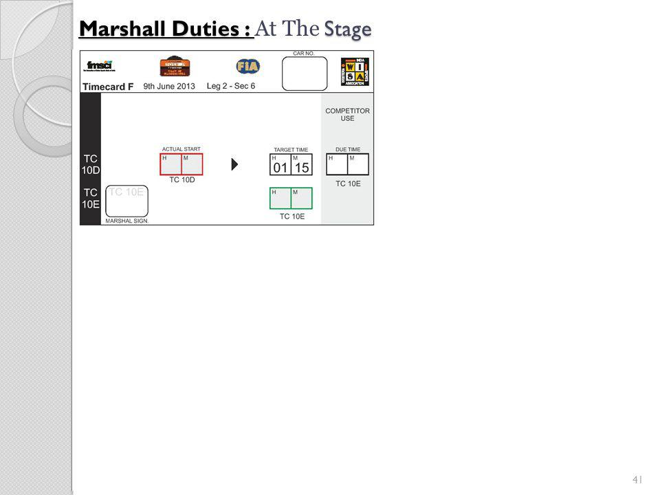 41 Marshall Duties : Stage Marshall Duties : At The Stage