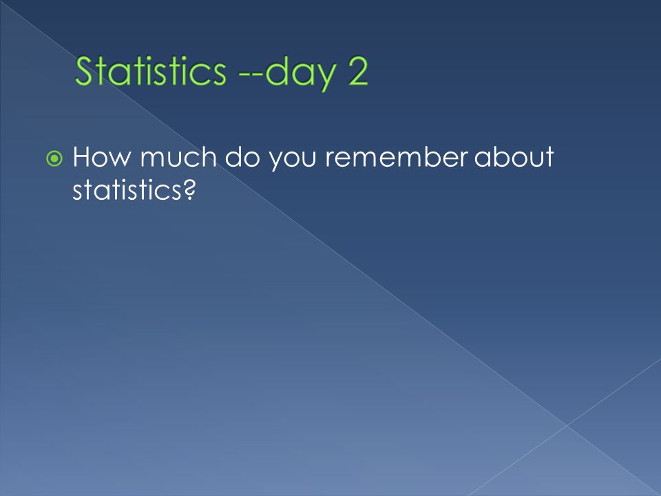 How much do you remember about statistics