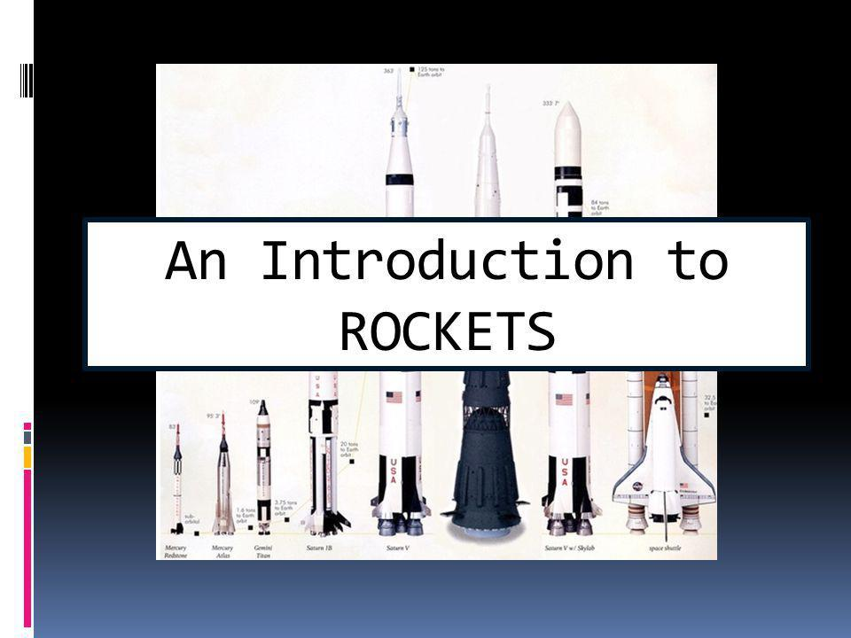 Rocket Basics An Introduction to ROCKETS