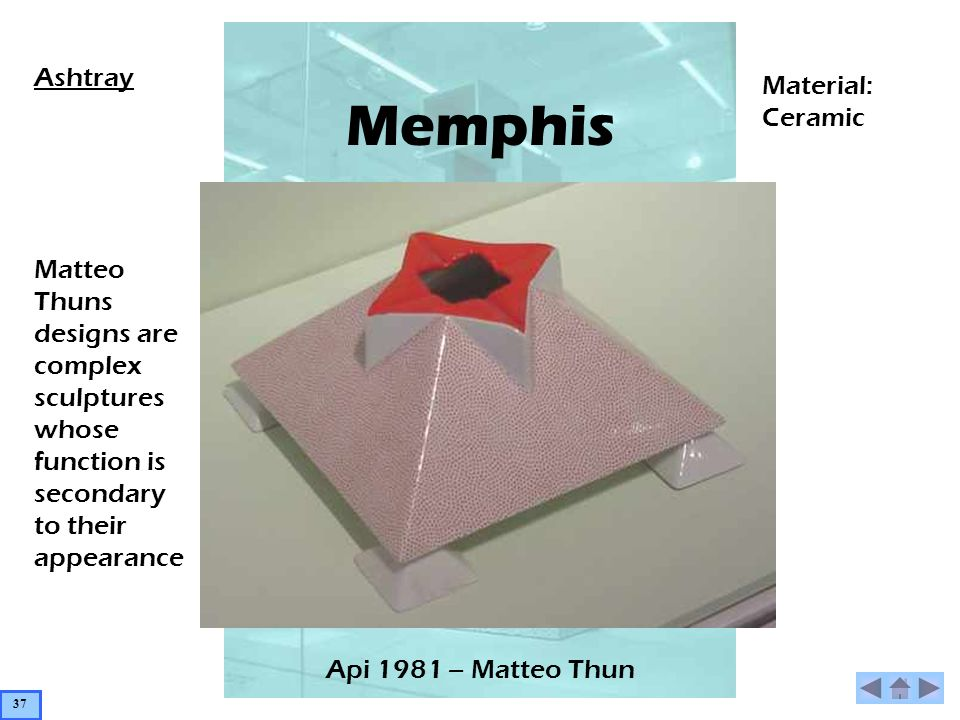 Memphis Api 1981 – Matteo Thun Ashtray Matteo Thuns designs are complex sculptures whose function is secondary to their appearance Material: Ceramic 37