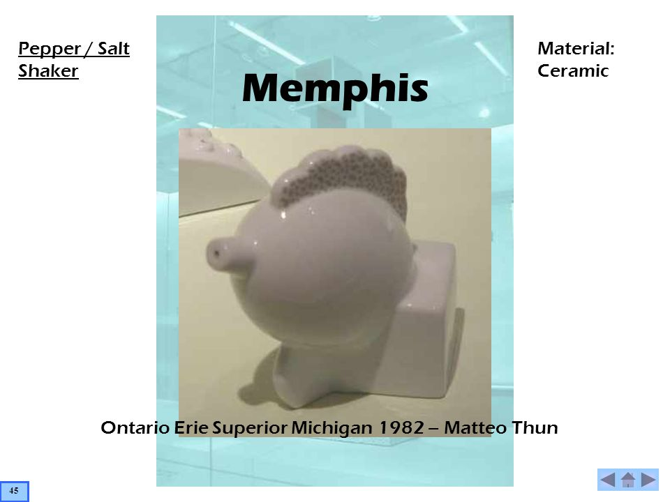 Memphis Ontario Erie Superior Michigan 1982 – Matteo Thun Pepper / Salt Shaker Material: Ceramic 45