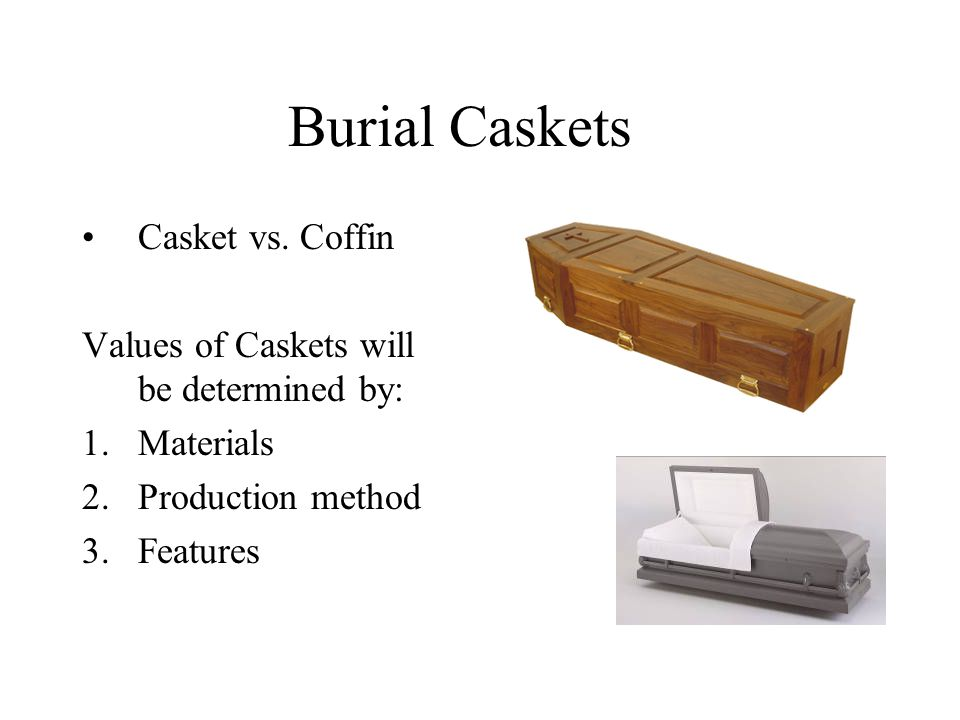 Burial Caskets Casket vs.