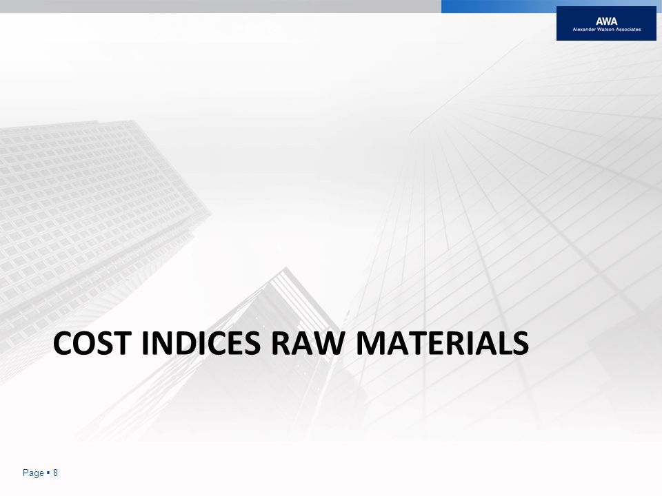 COST INDICES RAW MATERIALS Page 8