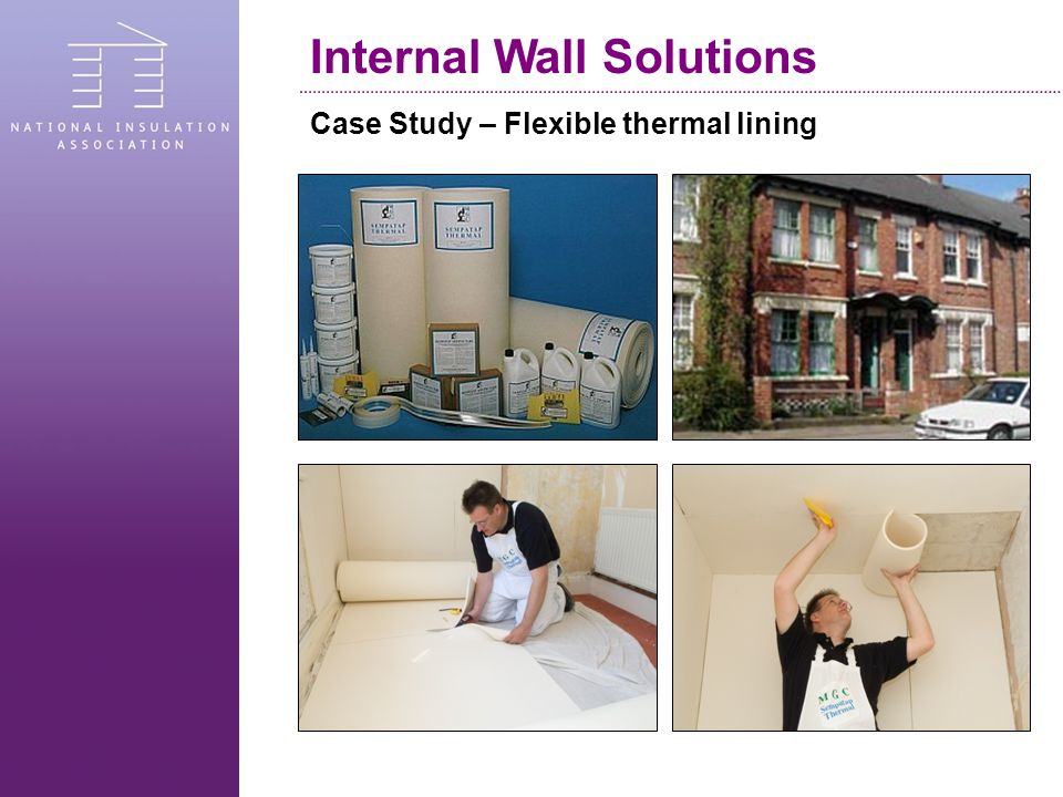 Case Study – Flexible thermal lining Internal Wall Solutions