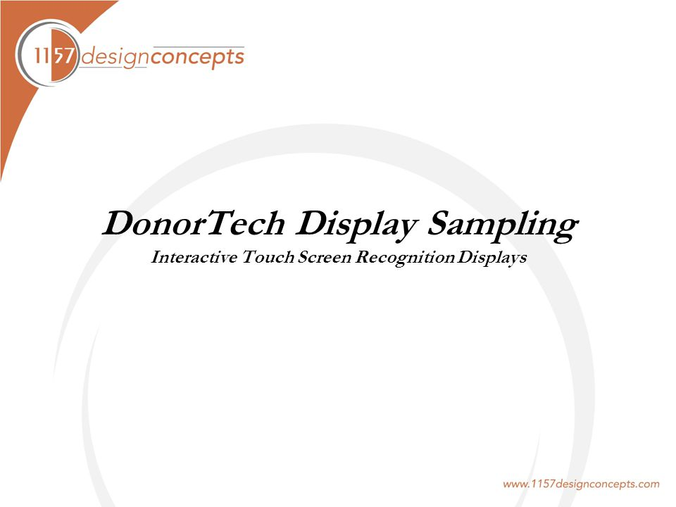 DonorTech Display Sampling Interactive Touch Screen Recognition Displays