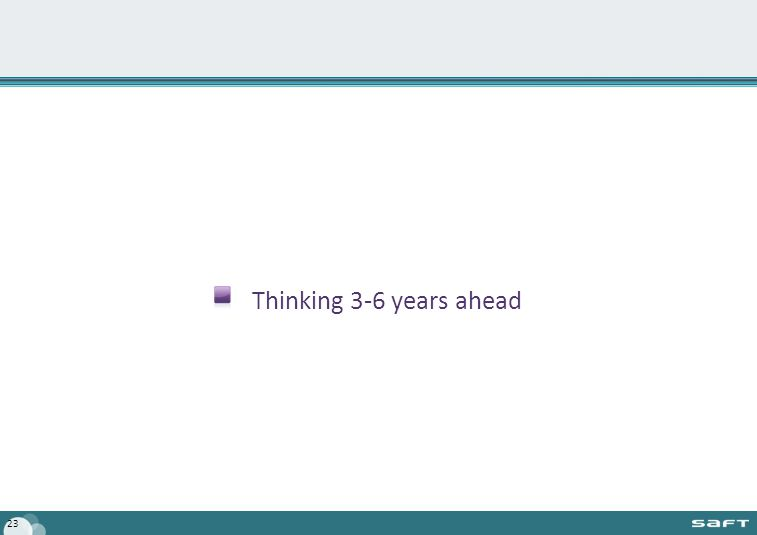 Thinking 3-6 years ahead 23