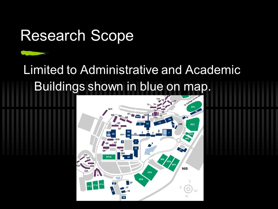 Research Scope Limited to Administrative and Academic Buildings shown in blue on map.