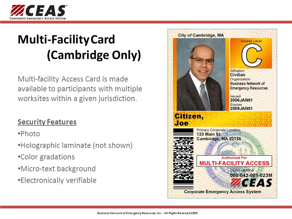 Multi-Facility Card (Cambridge Only) Multi-facility Access Card is made available to participants with multiple worksites within a given jurisdiction.
