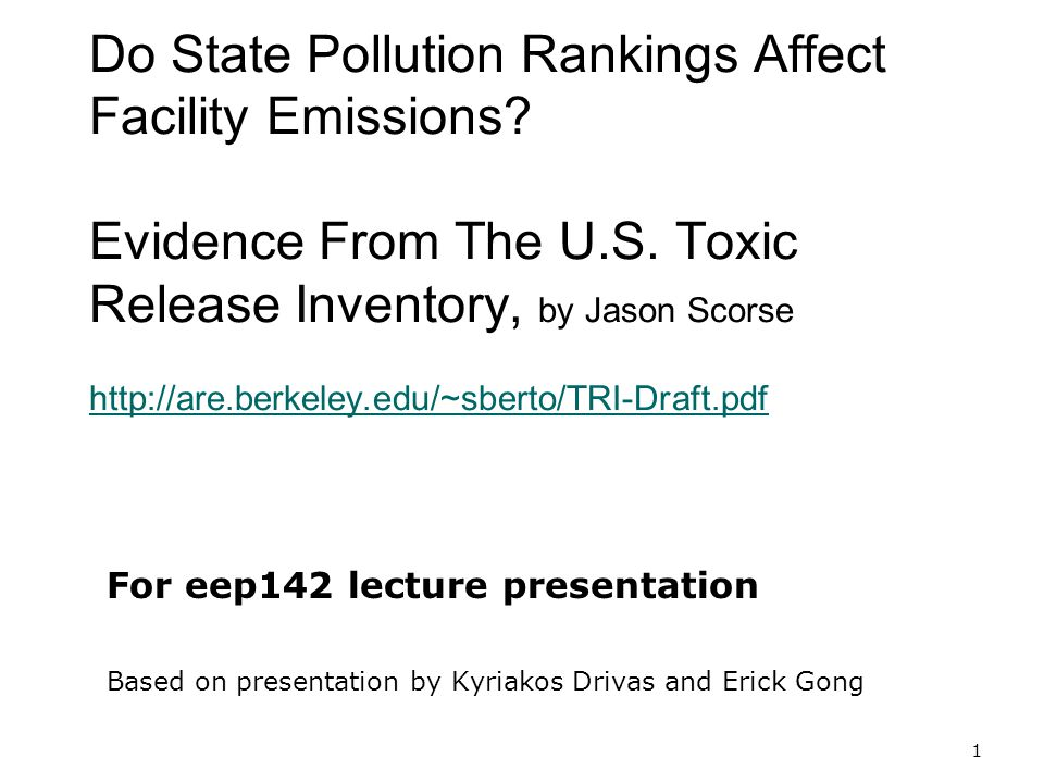 1 Do State Pollution Rankings Affect Facility Emissions.
