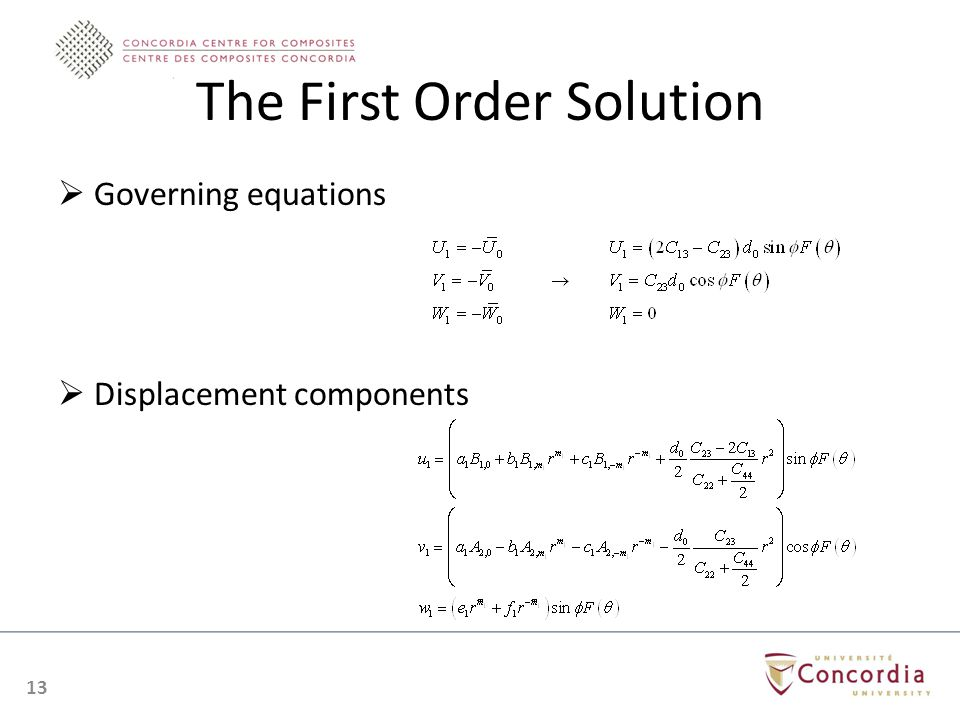 The First Order Solution Governing equations Displacement components 13