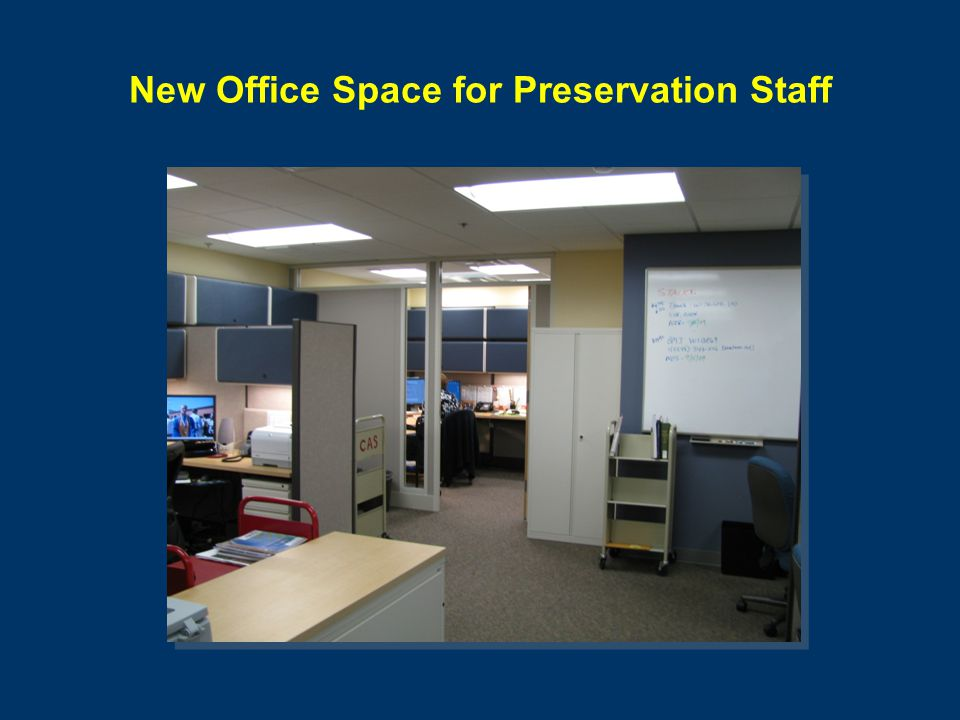New Office Space for Preservation Staff