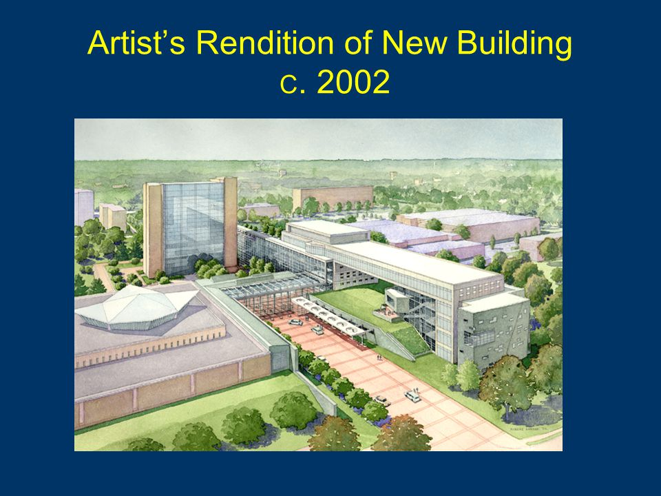 Artists Rendition of New Building C. 2002
