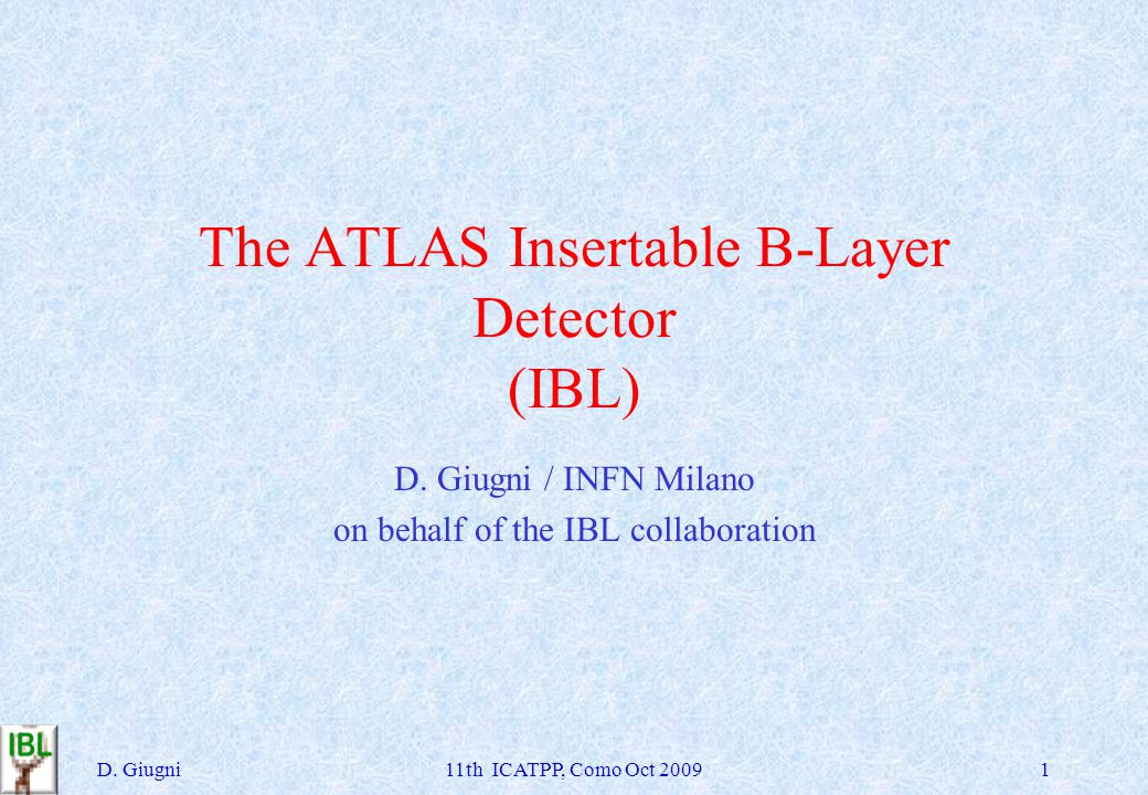 The ATLAS Insertable B-Layer Detector (IBL) D.