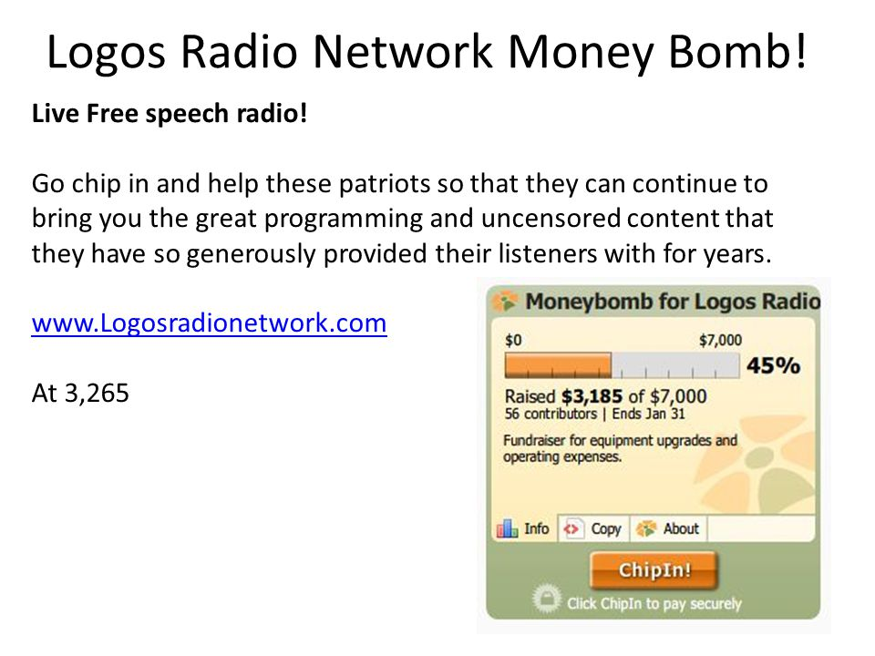 Logos Radio Network Money Bomb. Live Free speech radio.