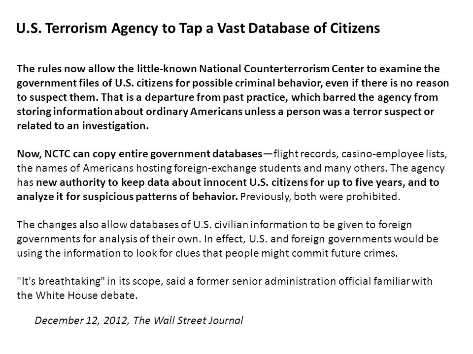 The rules now allow the little-known National Counterterrorism Center to examine the government files of U.S.