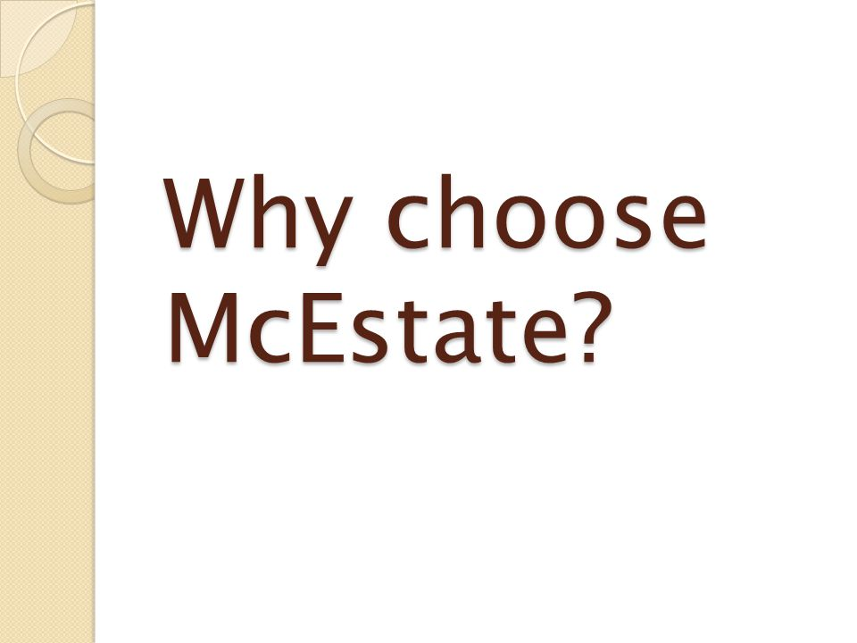 Why choose McEstate