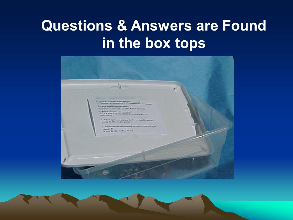 Questions & Answers are Found in the box tops
