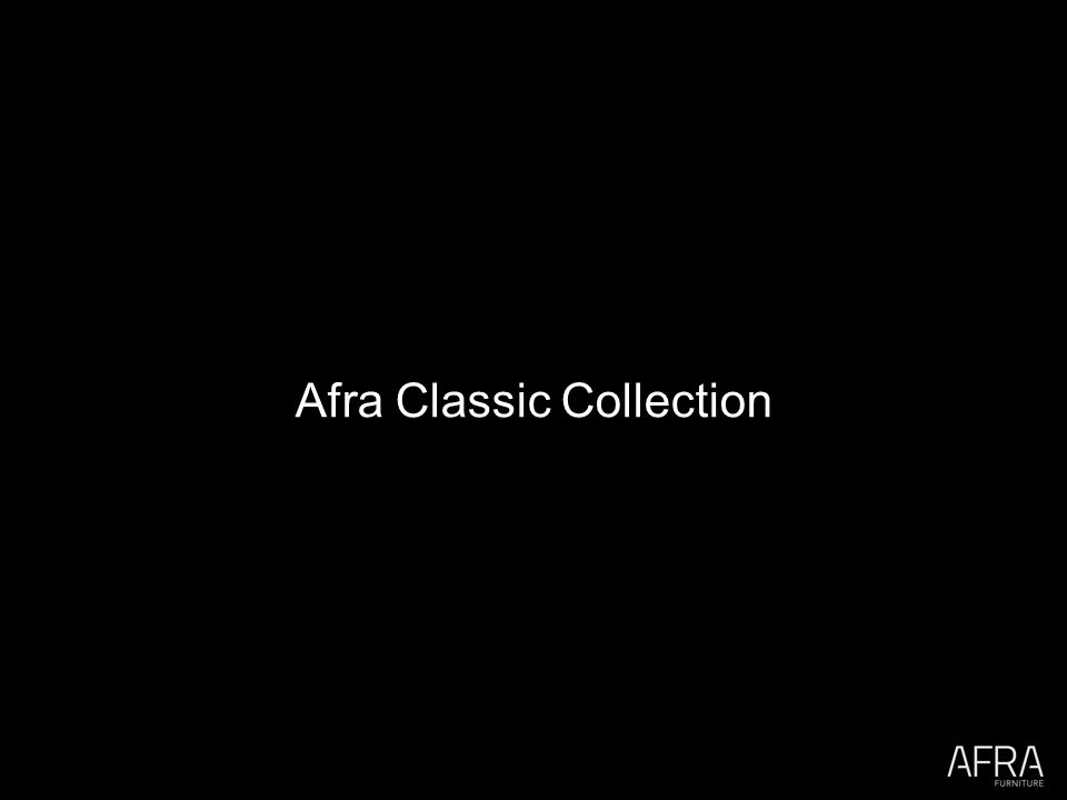 Afra Classic Collection