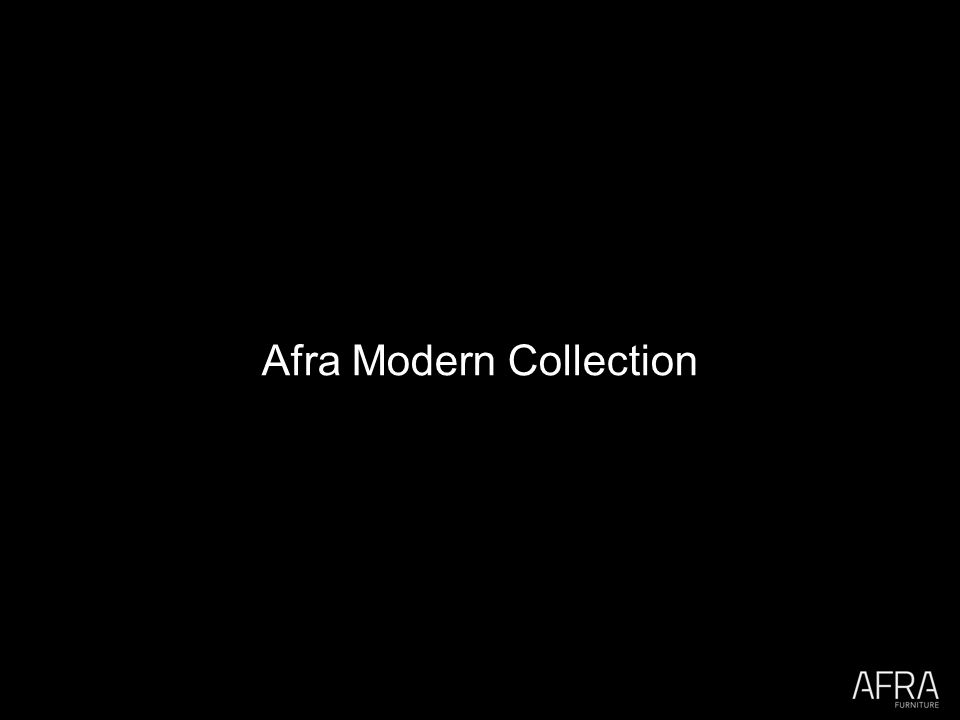 Afra Modern Collection