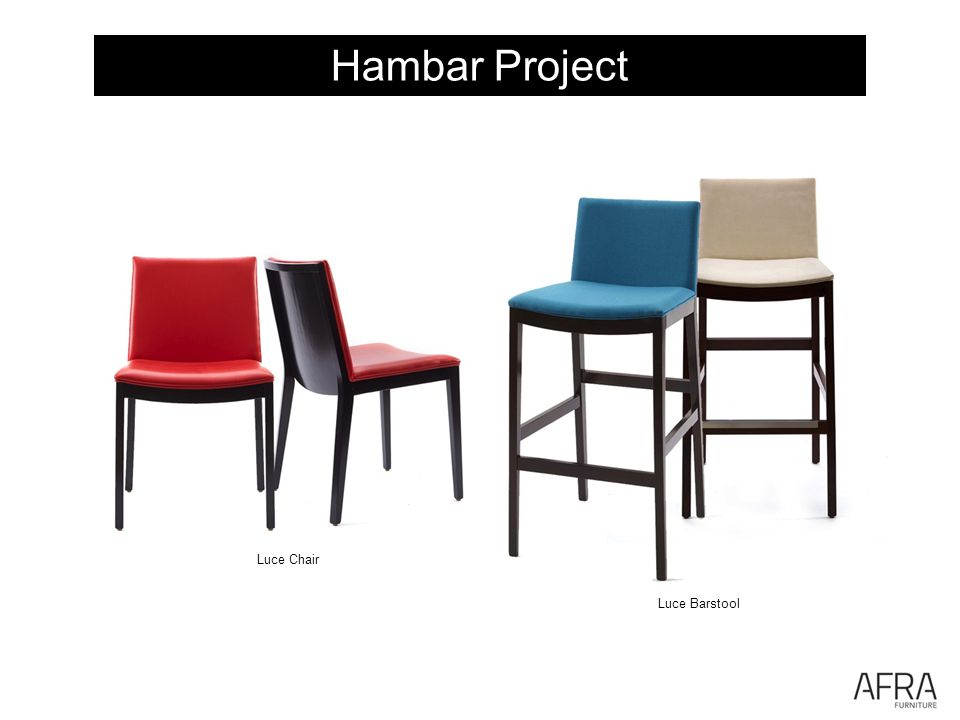 Hambar Project Luce Chair Luce Barstool