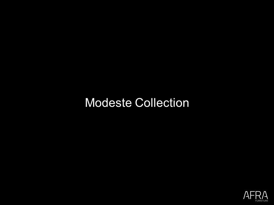 Modeste Collection