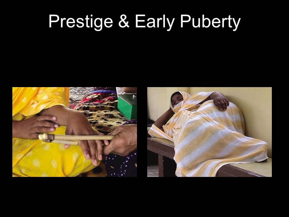 Prestige & Early Puberty
